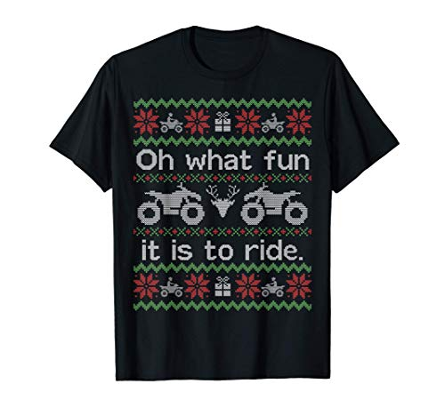 Funny Ugly Christmas Sweater Oh What Fun To Ride Quad ATV Camiseta