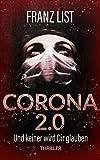 Corona 2.0: Und keiner wird dir glauben