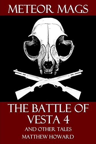 Meteor Mags: The Battle of Vesta 4 and Other Tales (English Edition)