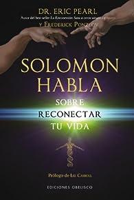 Solomon Habla Sobre Reconectar Tu Vida par ERIC PEARL