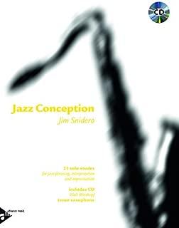 Jazz Conception -- Tenor Saxophone: 21 Solo Etudes for Jazz Phrasing, Interpretation, and Improvisation (English/French/German Language Edition) (Book & MP3 CD)