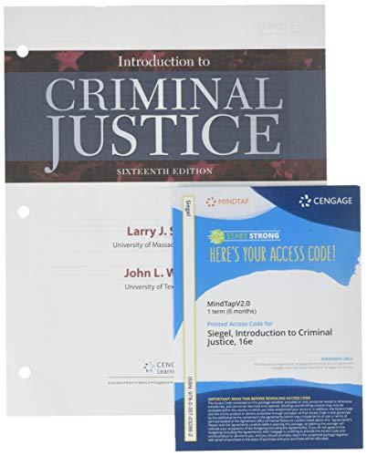 Bundle: Introduction to Criminal Justice, Loose-Leaf Version, 16th + MindTap Criminal Justice, 1 term (6 months) Printed