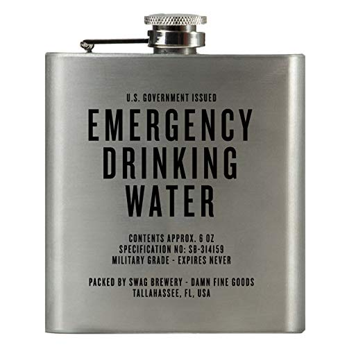 Emergency Drinking Water | Damn Fine Hip Flask | 6oz Stainless Steel | Funny Snarky Gift For Whiskey, Vodka, Booze and Lovers + Military
