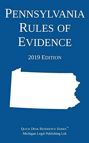 Compare Textbook Prices for Pennsylvania Rules of Evidence; 2019 Edition 2019 ed. Edition ISBN 9781640020559 by Michigan Legal Publishing Ltd.
