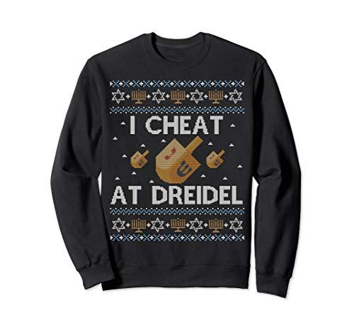Funny Ugly Hanukkah Sweater I Cheat at Dreidel Sweatshirt
