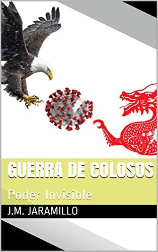 Guerra de Colosos: Poder Invisible (Spanish Edition)