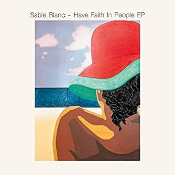 Have Faith In People EP
