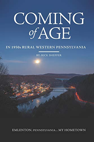 Compare Textbook Prices for Coming of Age In 1950s Rural Western Pennsylvania  ISBN 9781660702374 by Sheffer, Mr. Rick,Snyder, Mr. Michael,Harmon, Mr. Josh,Hunt, Mr. Jamie