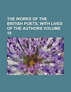 The Works of the British Poets, with Lives of the Authors Volume 18