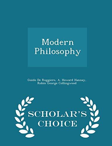 Modern Philosophy - Scholar's Choice Edition