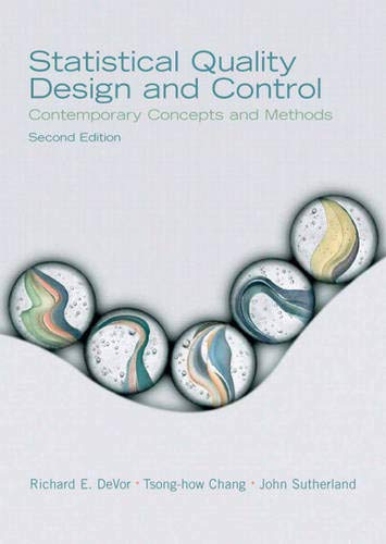 Compare Textbook Prices for Statistical Quality Design and Control: Contemporary Concepts and Methods 2 Edition ISBN 9780130413444 by DeVor, Richard,Chang, Tsong-how,Sutherland, John
