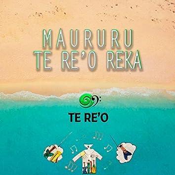 Maururu Te Re'o Reka