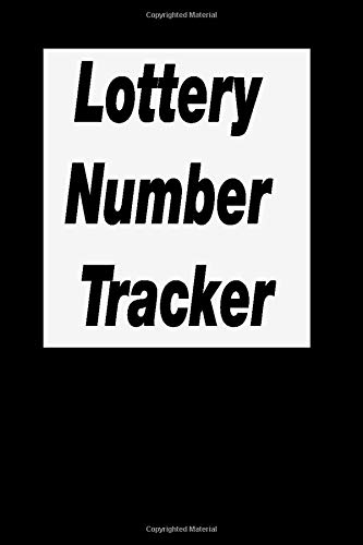 Lottery Number Tracker: Pick Lotto Numbers and Keep Track of them in this handy Record Notebook, Bingo Lottery Player Gifts Accessory For Buying Lottery Ticket Journal & Tracker Winner