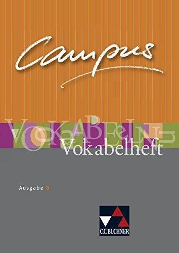 Campus - Ausgabe B. Gesamtkurs für Latein in vier Bänden / Campus B Vokabelheft