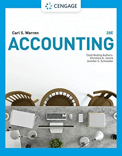 Compare Textbook Prices for Accounting 28 Edition ISBN 9781337902687 by Warren, Carl S.,Jonick, Christine,Schneider, Jennifer