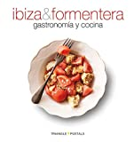 Ibiza & Formentera, gastronomía y cocina: gastronomía y cocina (Sèrie 4)