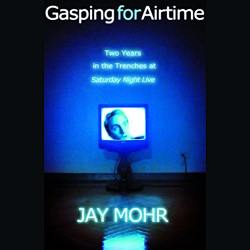 Gasping for Airtime audiobook cover art