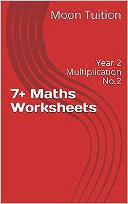 7+ Maths Worksheets: Year 2 Multiplication No.2