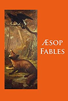 Fables: classics by [- Aesop]