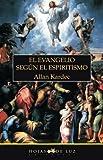El Evangelio según el espiritismo (2010)