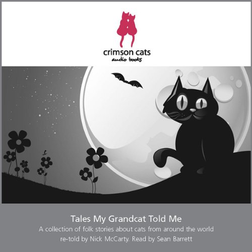 Tales My Grandcat Told Me audiobook cover art