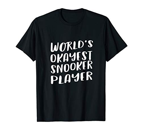 Worlds Okayest Snooker Player Wavy Best Funny Cue Sports T-Shirt