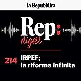 Irpef la riforma infinita: Rep digest 214