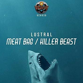 Meat Bag / Killer Beast