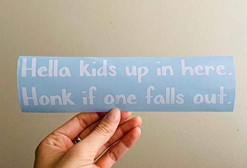 Calcomanía de vinilo para niños con texto en inglés 'Hella Kids Up in Here' de vinilo divertido para mamá, calcomanía de bocina extraíble, 15,24 cm