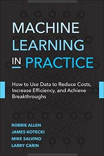Machine Learning in Practice (Addison-Wesley Data & Analytics Series)