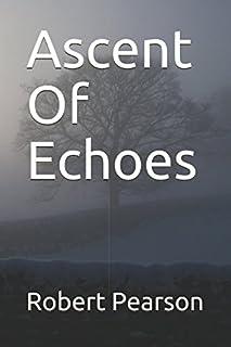 Ascent Of Echoes (Dead Lullabies)