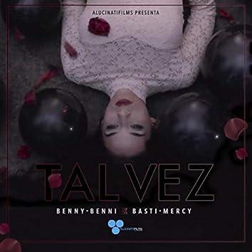 Tal Vez (feat. Benny Benni)