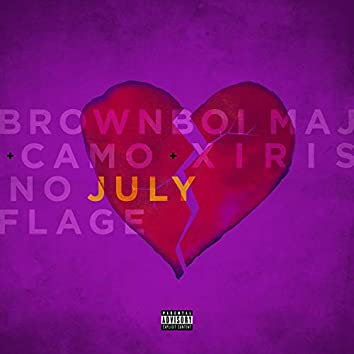 July  (feat. Xiris & Camo No Flage)