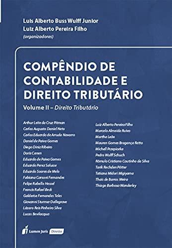 Compêndio de Contabilidade e Direito Tributário – Volume II – Direito Tributário (Portuguese Edition)