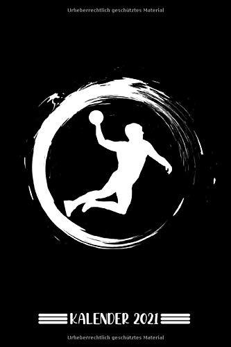 Kalender: Handball Kalender 2021 | Kalender & Notizbuch| Geschenk für Handball Fans| 6x9 Format (15,24 x 22,86 cm)
