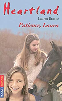 Patience, Laura - Book #28 of the Heartland