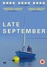 Late September [Region 2]