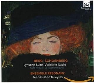 アルバン・ベルク : 抒情組曲 | シェーンベルク : 浄夜 op.4 (Berg : Lyriche Suite (Suite lyrique) | Schoenberg : Verklarte Nacht (La Nuit transfig...