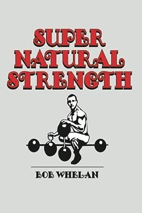 Super Natural Strength