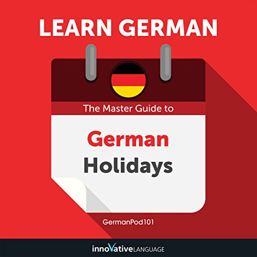 Learn German: The Master Guide to German Holidays for Beginners cover art