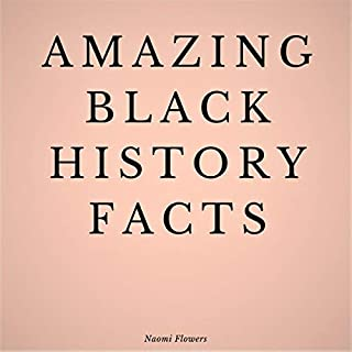 Amazing Black History Facts audiobook cover art