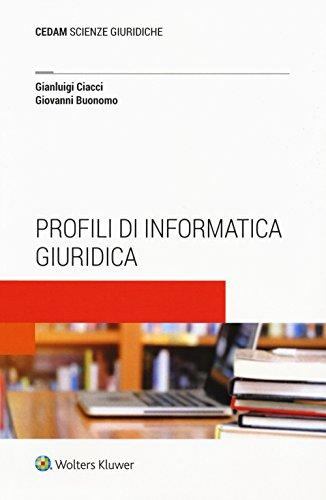 Profili di informatica giuridica. Con e-book