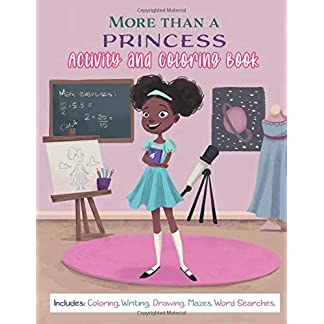 More Than a Princess: Coloring & Activity Book for Kids