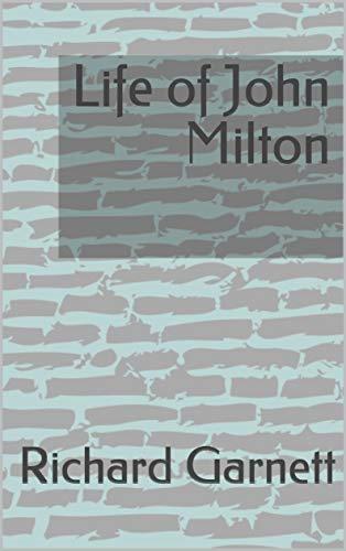 Life of John Milton (English Edition)