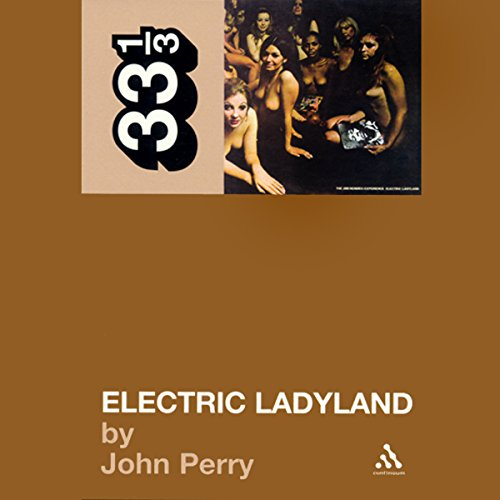 Electric Ladyland, Jimi Hendrix Experience (33 1/3 Series) cover art
