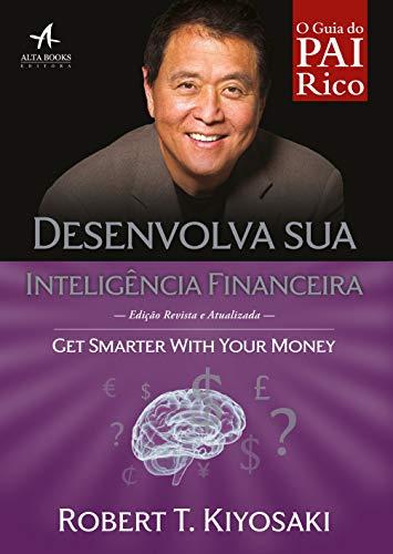 Desenvolva sua Inteligência Financeira: Seja Genial com seu Dinheiro