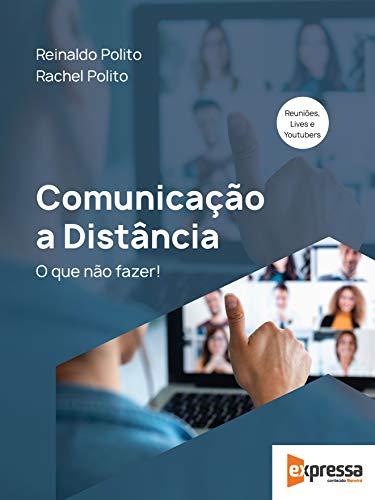 Comunicação a Distância – Como Se Comunicar Em Tempos De Relações Remotas