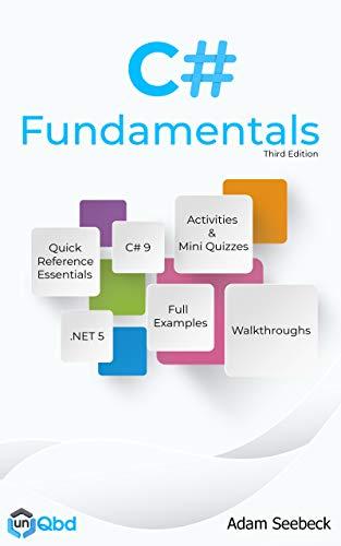 C# Fundamentals: C# 9 and .NET 5 (English Edition)