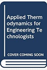 Applied Thermodynamics for Engineering Technologists Paperback