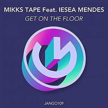 Get on the Floor (feat. Iesea Mendez)